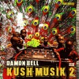 Damon Bell returns with pt.2 of his much heralded Kush Musik series. Laced with smooth engaging rhythms Damon again crafts music for multiple head-spaces. If you know Damon personally you...