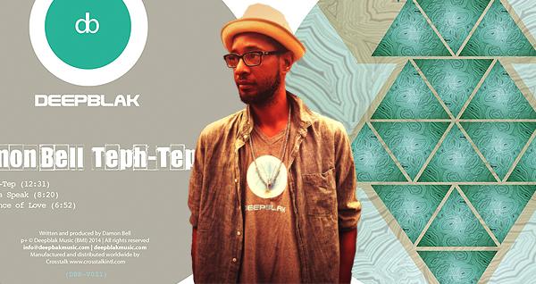 Damon Bell - Teph-Tep EP